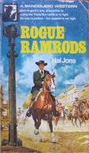 Rogue Ramrods Bandolero